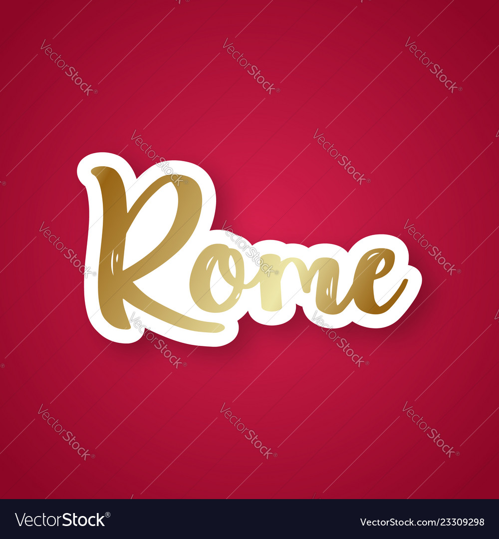 Rome the eternal city - hand drawn lettering