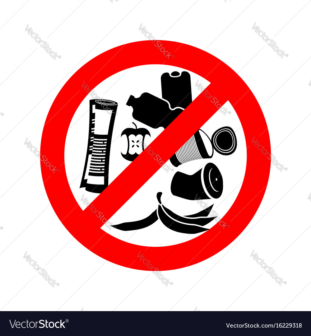 Stop littering ban garbage it is forbidden to