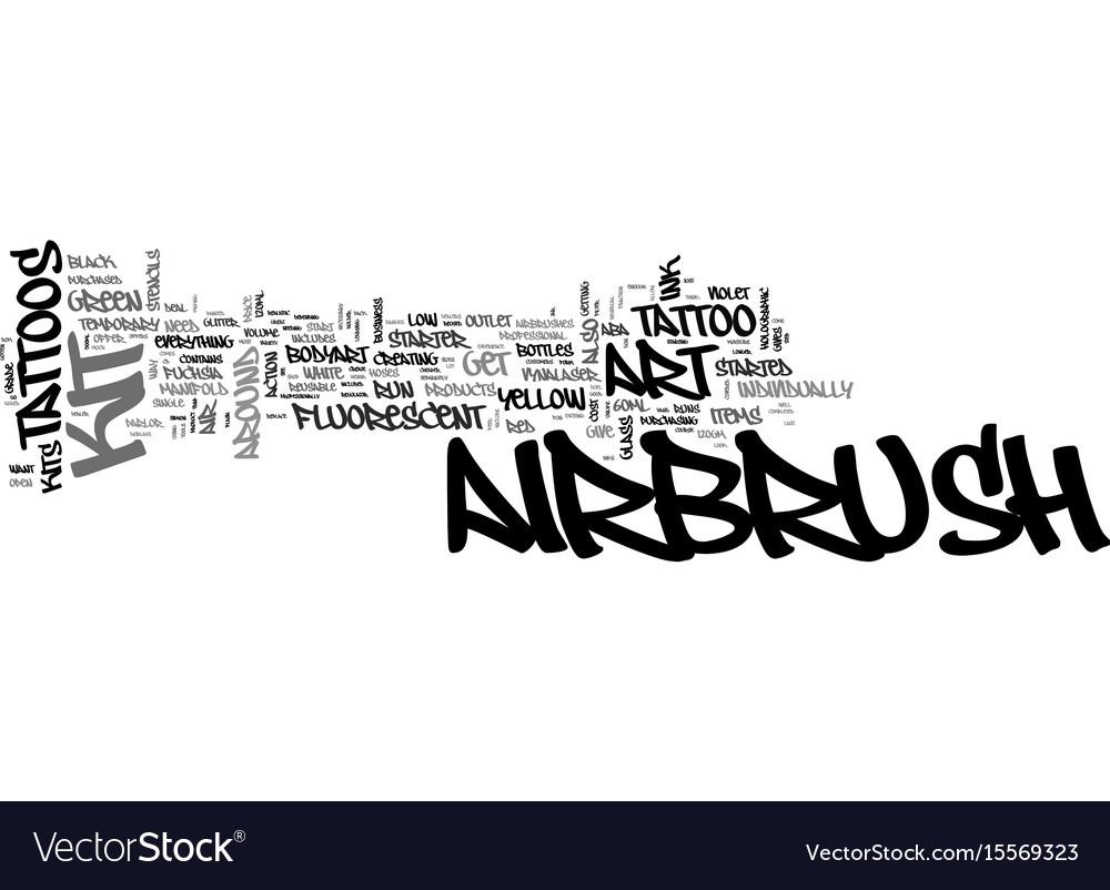 Airbrush art tattoo kits text word cloud concept