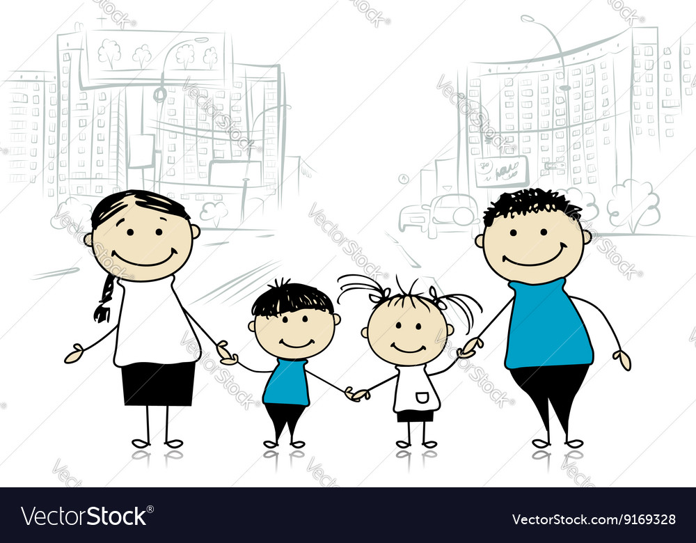 Happy family in the city Sketch for your design