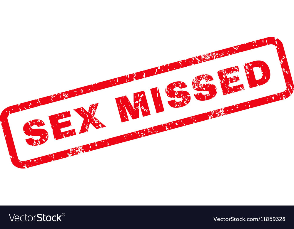 Sex Missed Rubber Stamp vector image