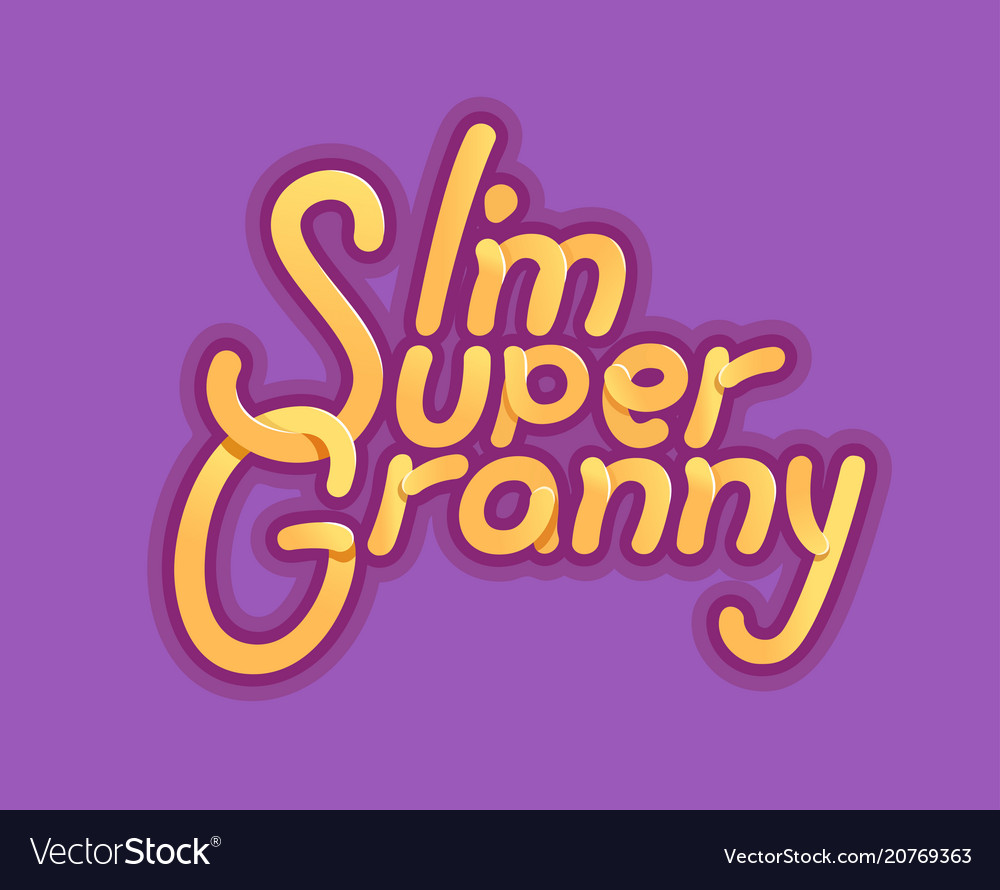 Im super granny - for grandmother day vector image