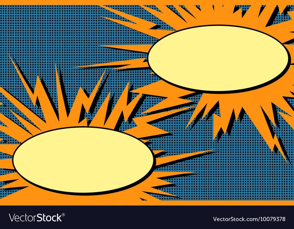 Comic book dialogue bubbles explosion pop art vector image