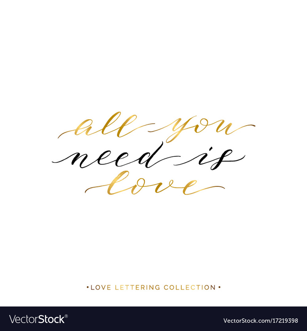 All you need is love - gold text isolated