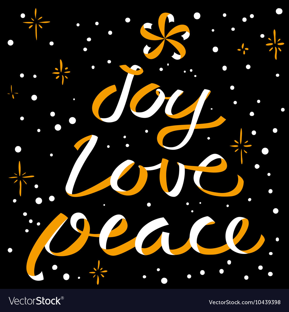 Joy Love Peace Christmas calligraphic lettering
