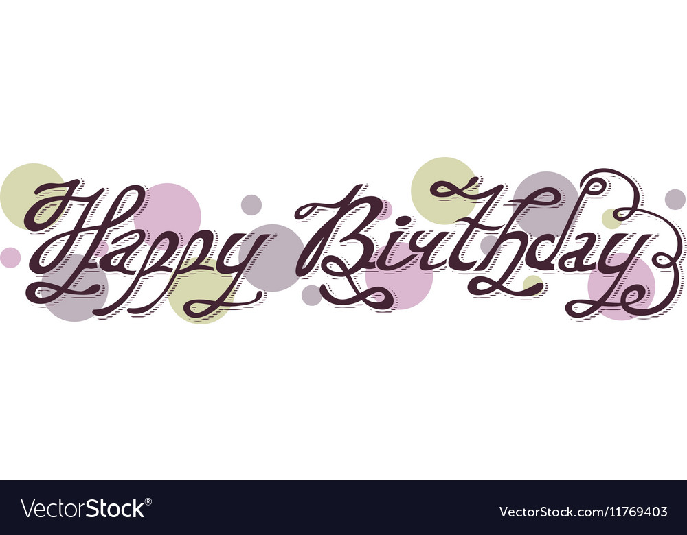 Isolated purple abstract happy birthday writing vector image