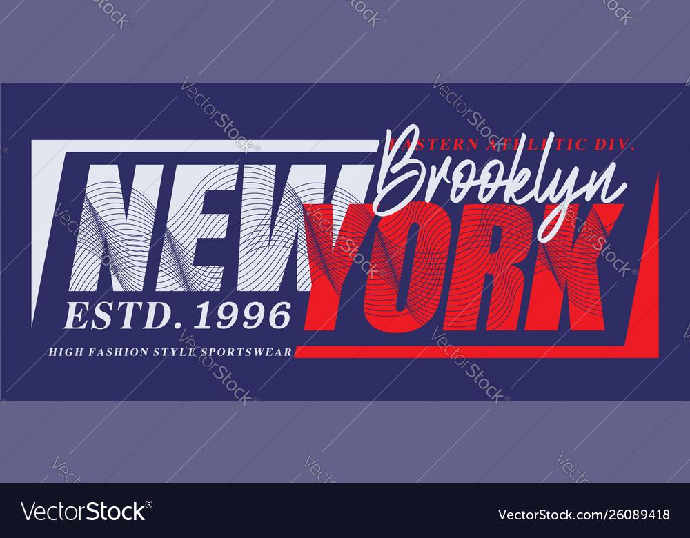 New york brooklyn typography t-shirt graphics