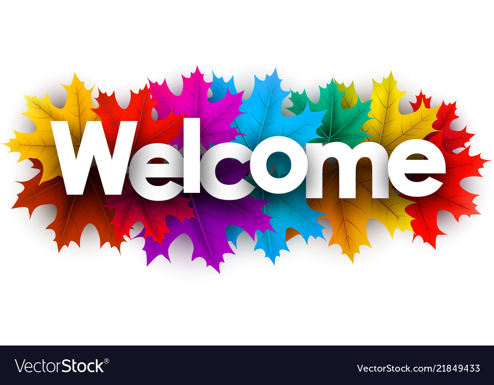 Autumn welcome sign with colorful maple leaves Vector Image