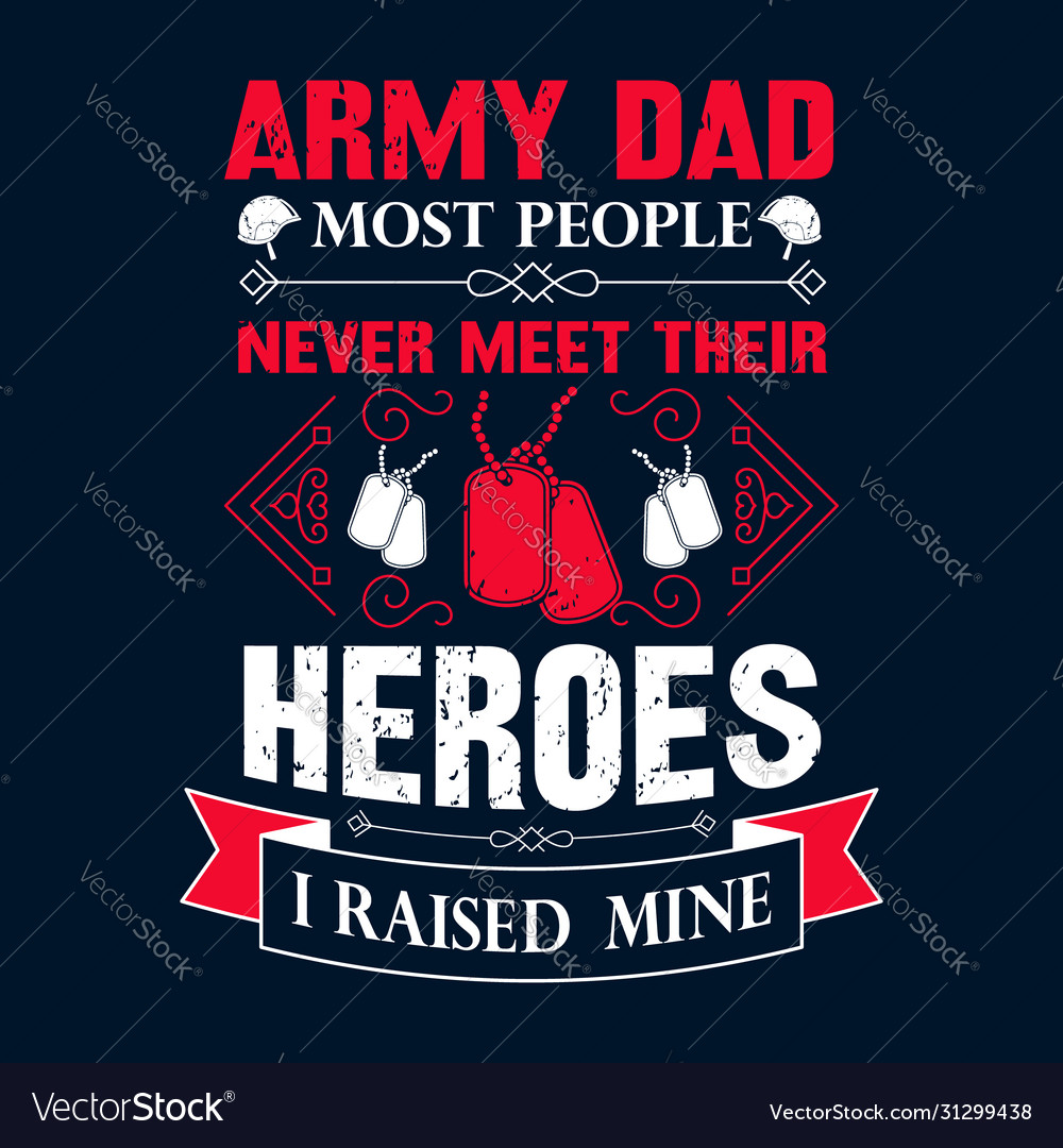 Army dad t shirts design graphictypography
