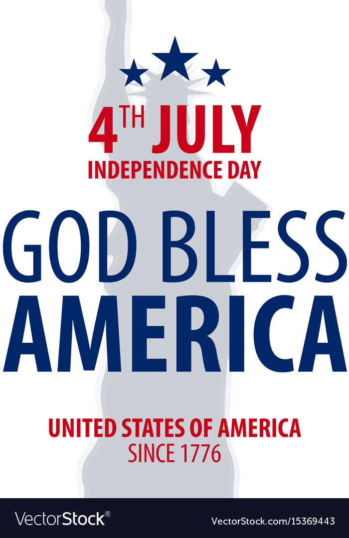 American independence day god bless america 4th