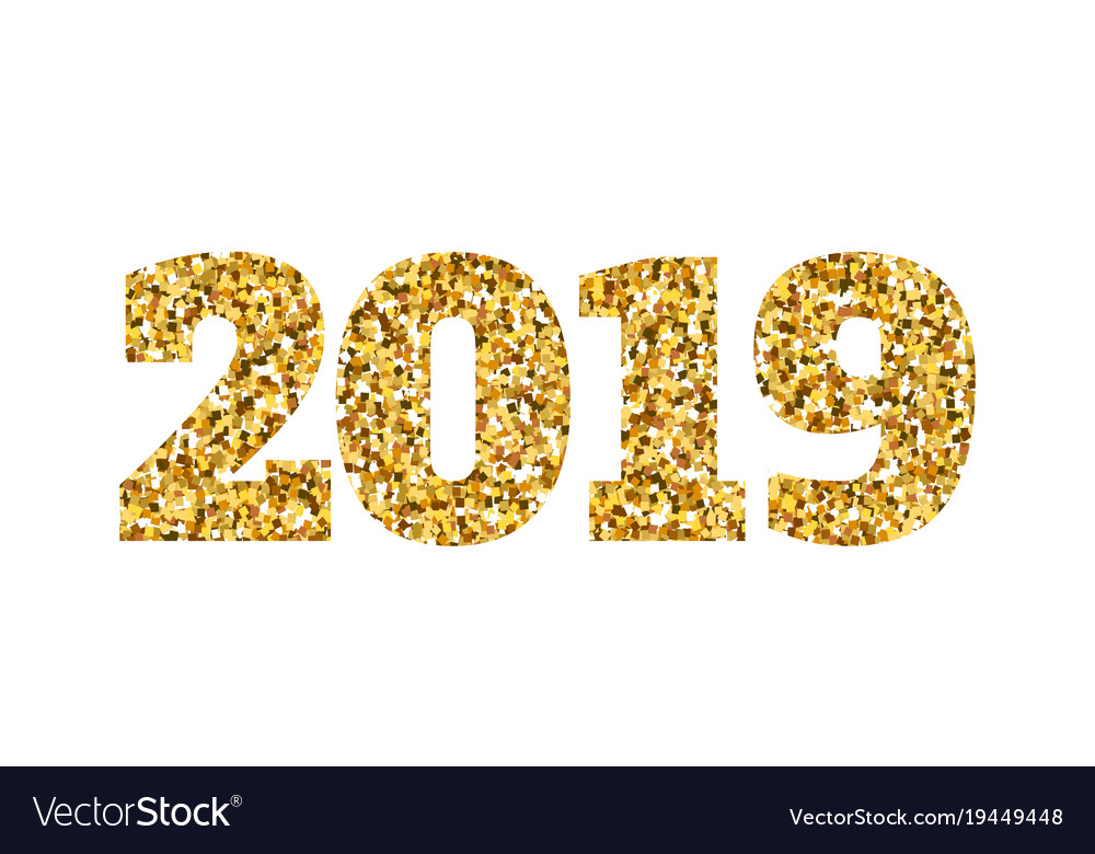 Happy new 2019 year gold glitter particles and vector image - New year 2019 color ...