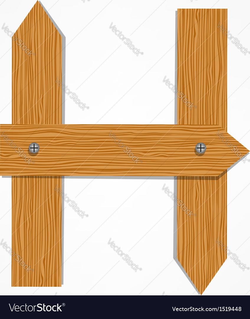 Wooden Boards Letter H
