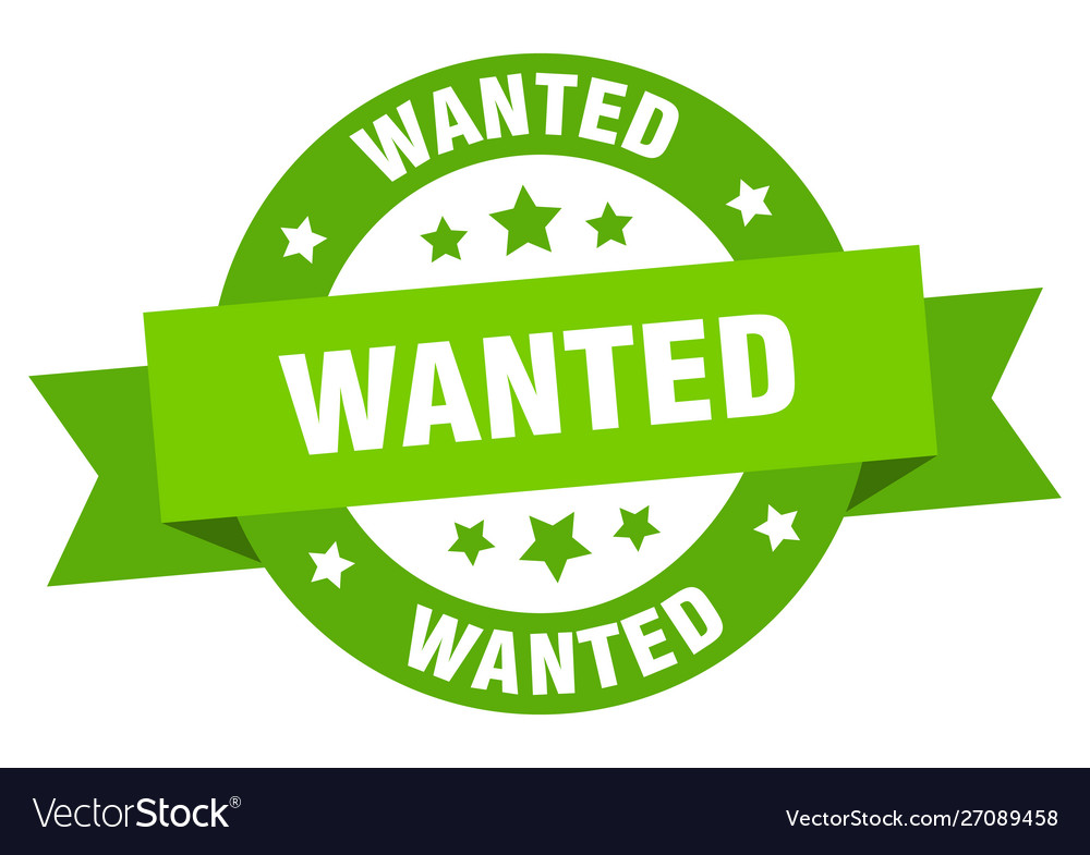 Wanted ribbon wanted round green sign wanted