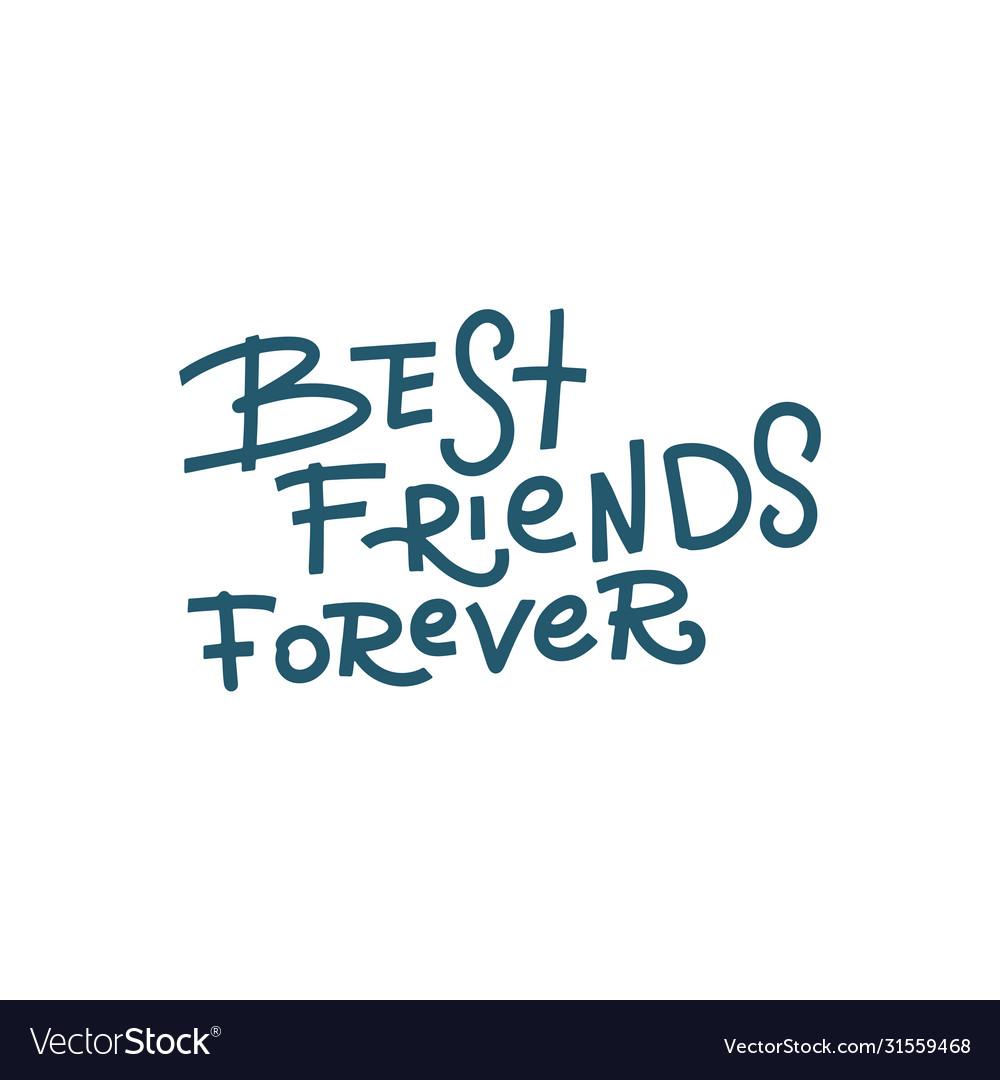 Best friends forever - handwritten lettering