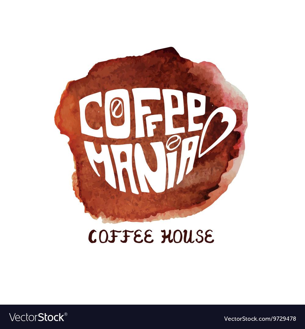 Cup of coffeewatercolor splashLettering