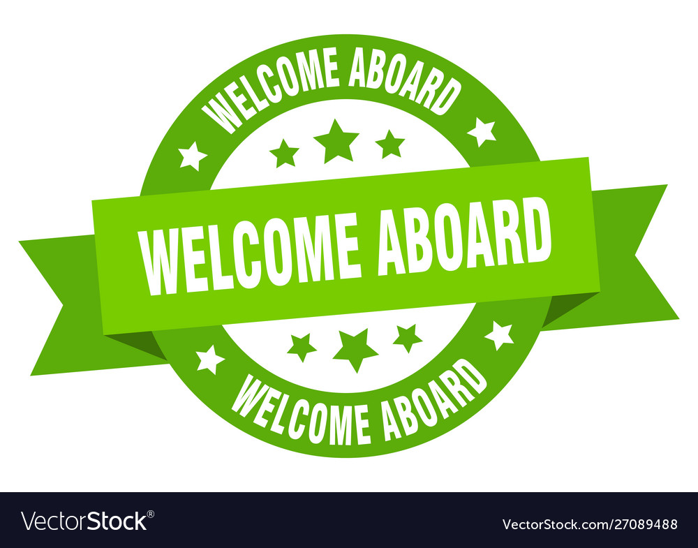 Welcome aboard ribbon welcome aboard round green