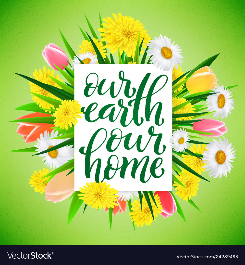 Our earth our home template for poster with
