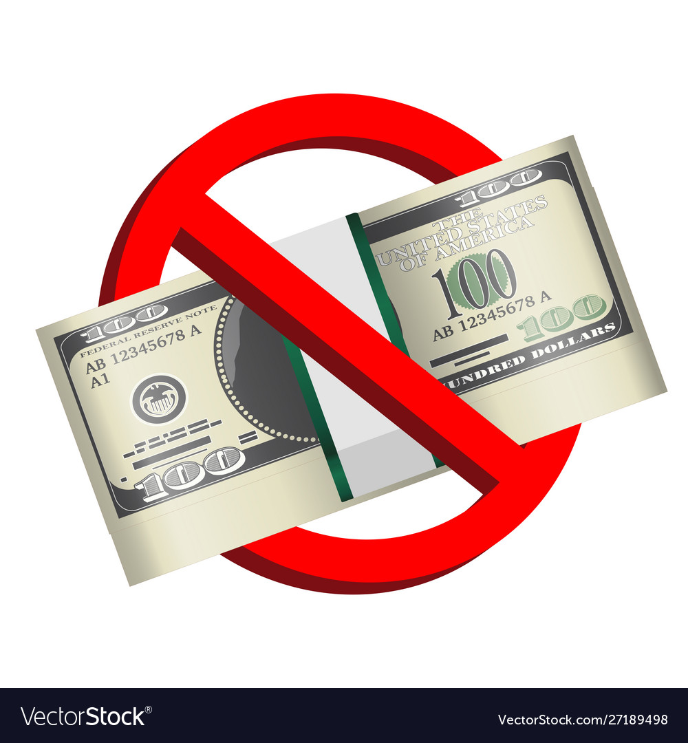 100 Usd Banknote In Prohibition Sign Royalty Free Vector