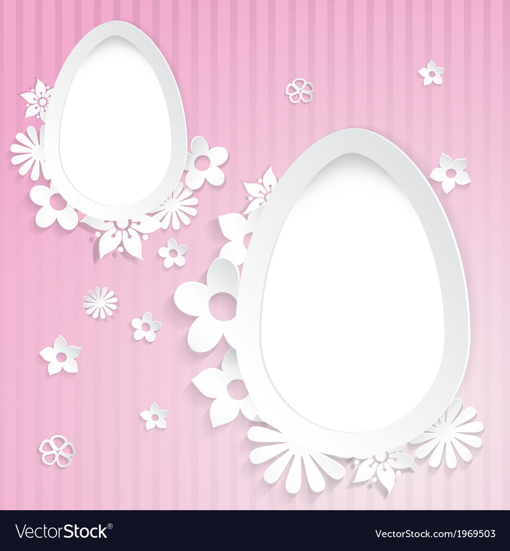 Background With Eggs And Paper Flowers On Pink Vector Image