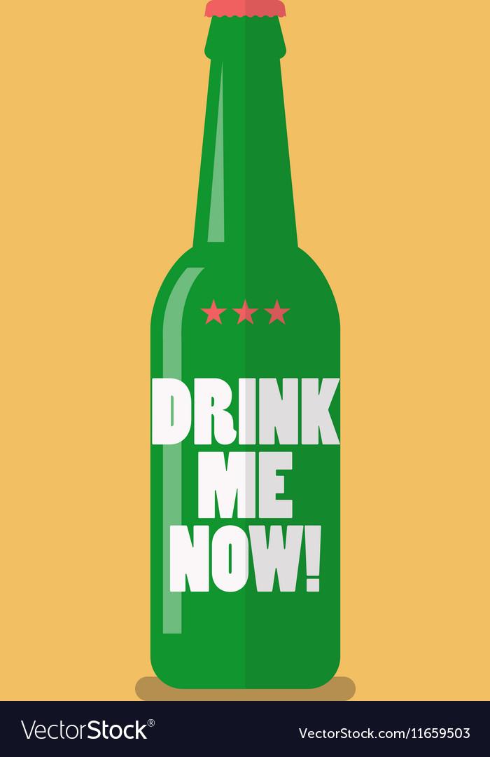 Beer bottle drink me now