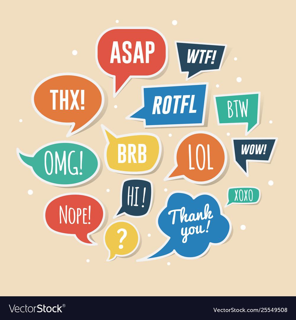 Paper speech bubbles with phrases asap rotfl lol