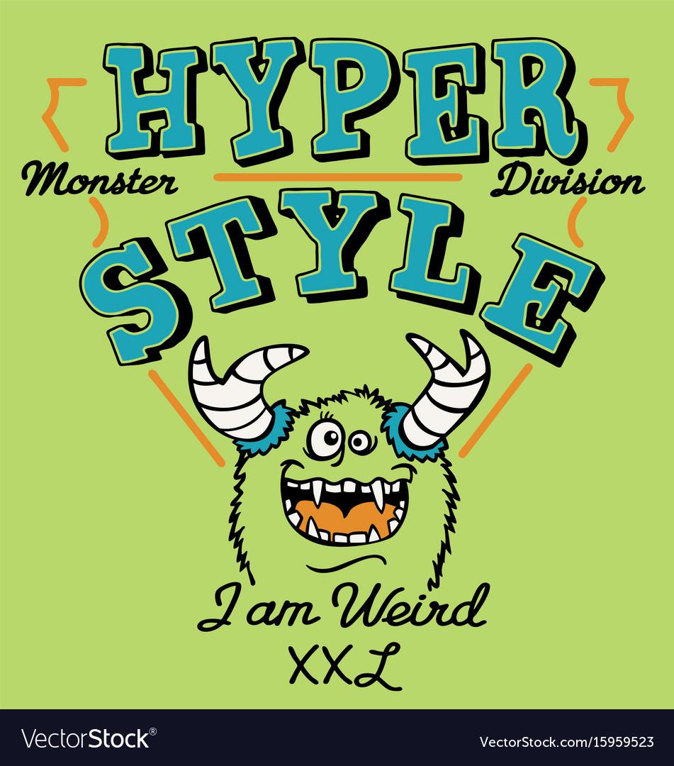 Hyper style weird monster vector image