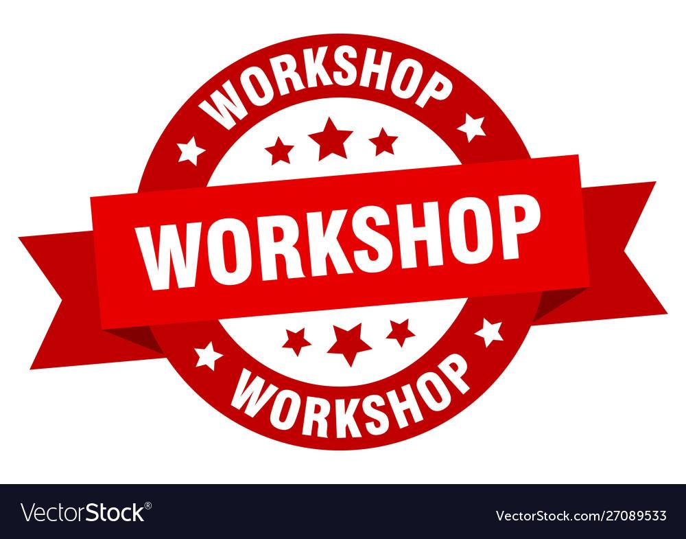 Workshop ribbon workshop round red sign workshop