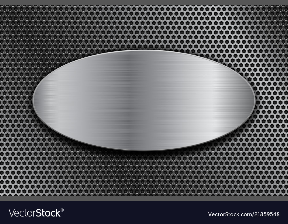 Brushed metal oval plate on perforated background