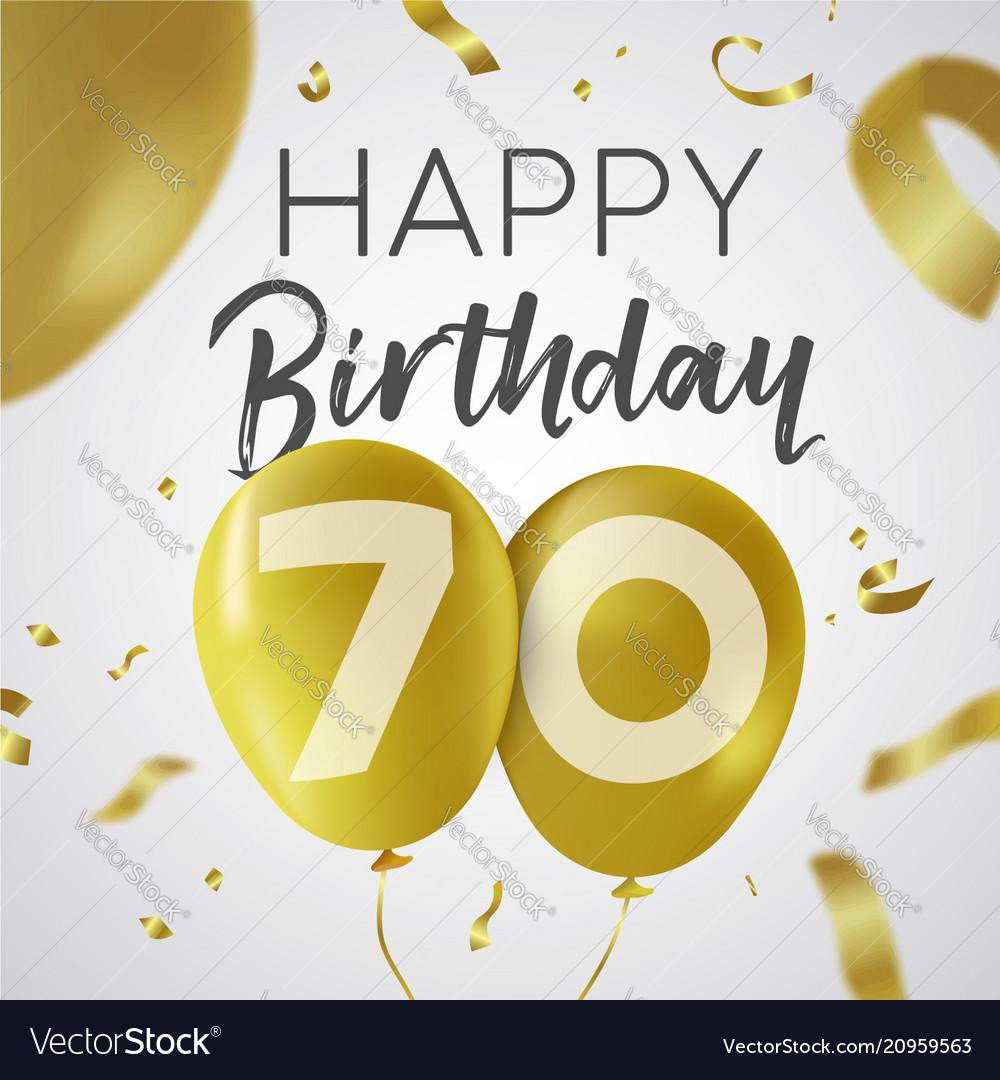 Happy birthday 70 seventy year gold balloon card