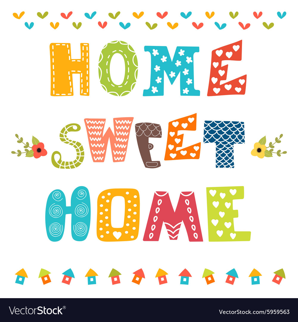Home sweet home Poster design with decorative text