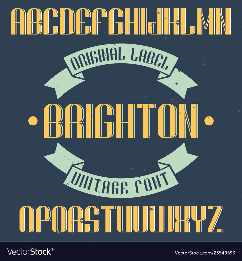 Vintage label font named brighton