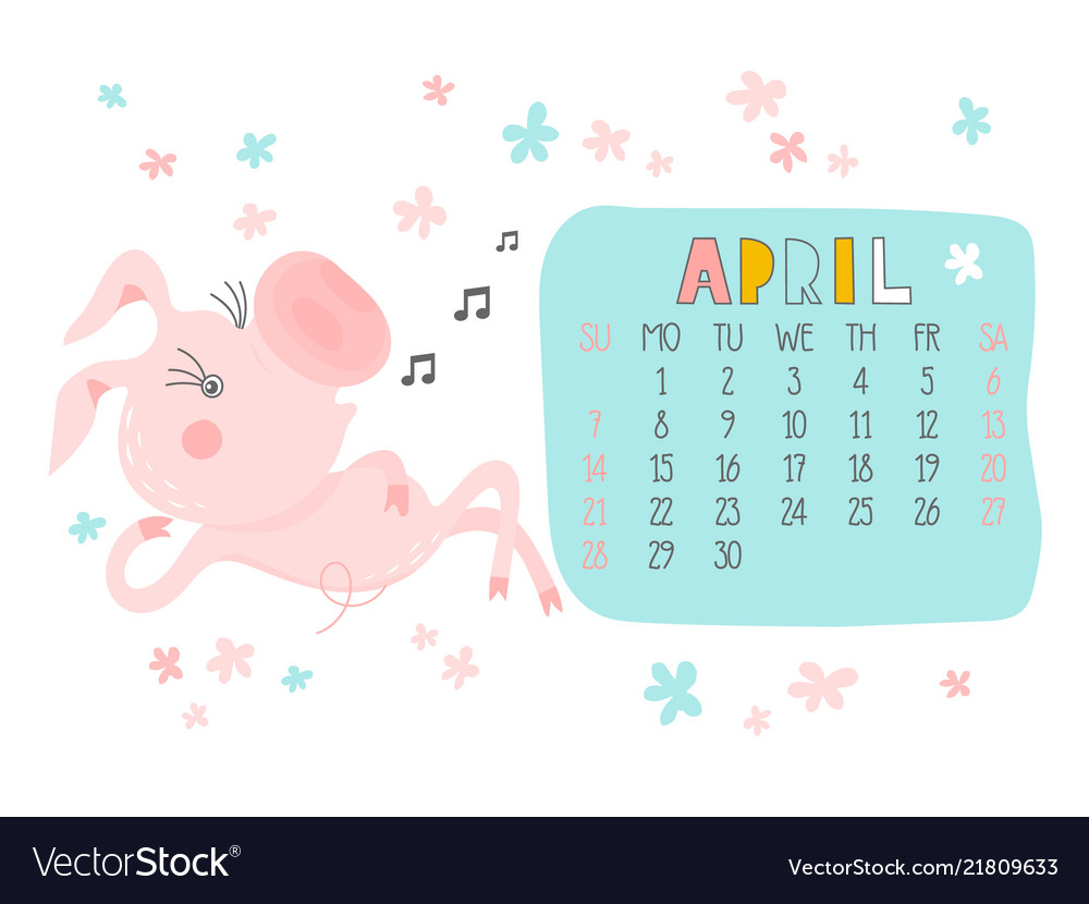 Creative Calendar For April 2019 With Cute Pig Vector Image