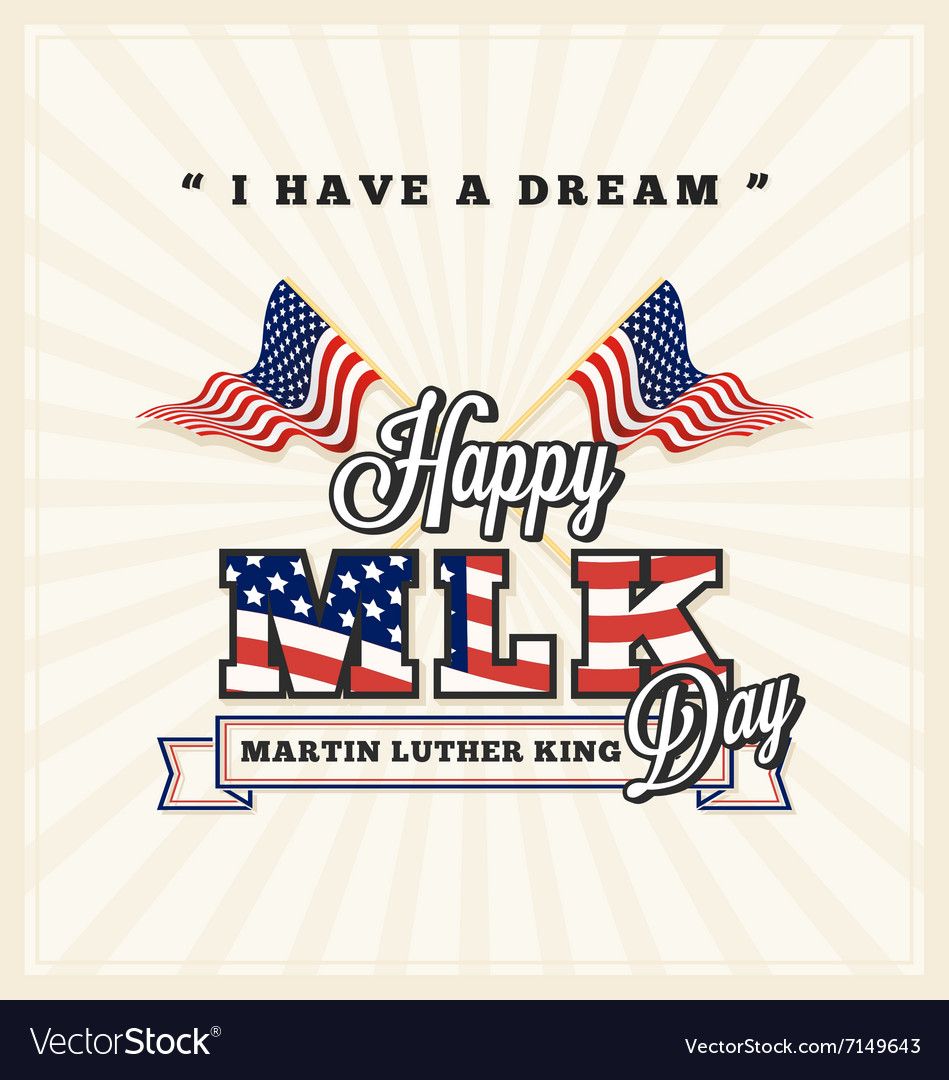 Martin luther king day greeting card vector image