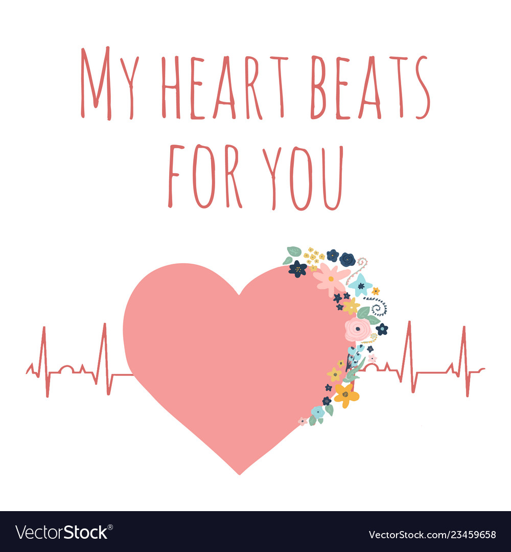 Valentines day my heart beats for you