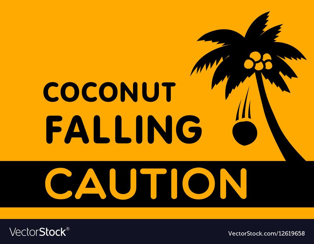 Warning Sign Coconut falling
