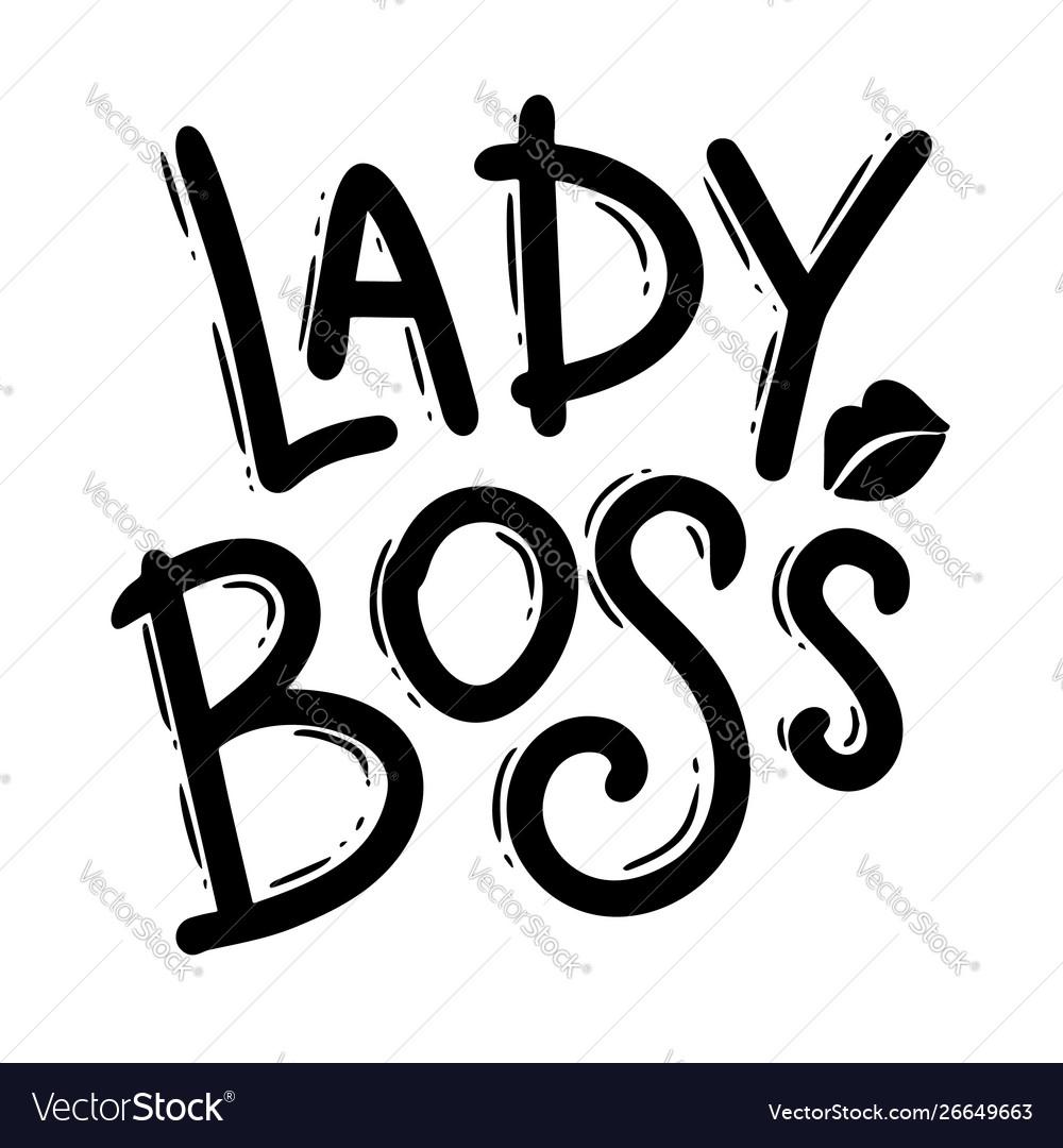 Lady boss lettering phrase for postcard banner
