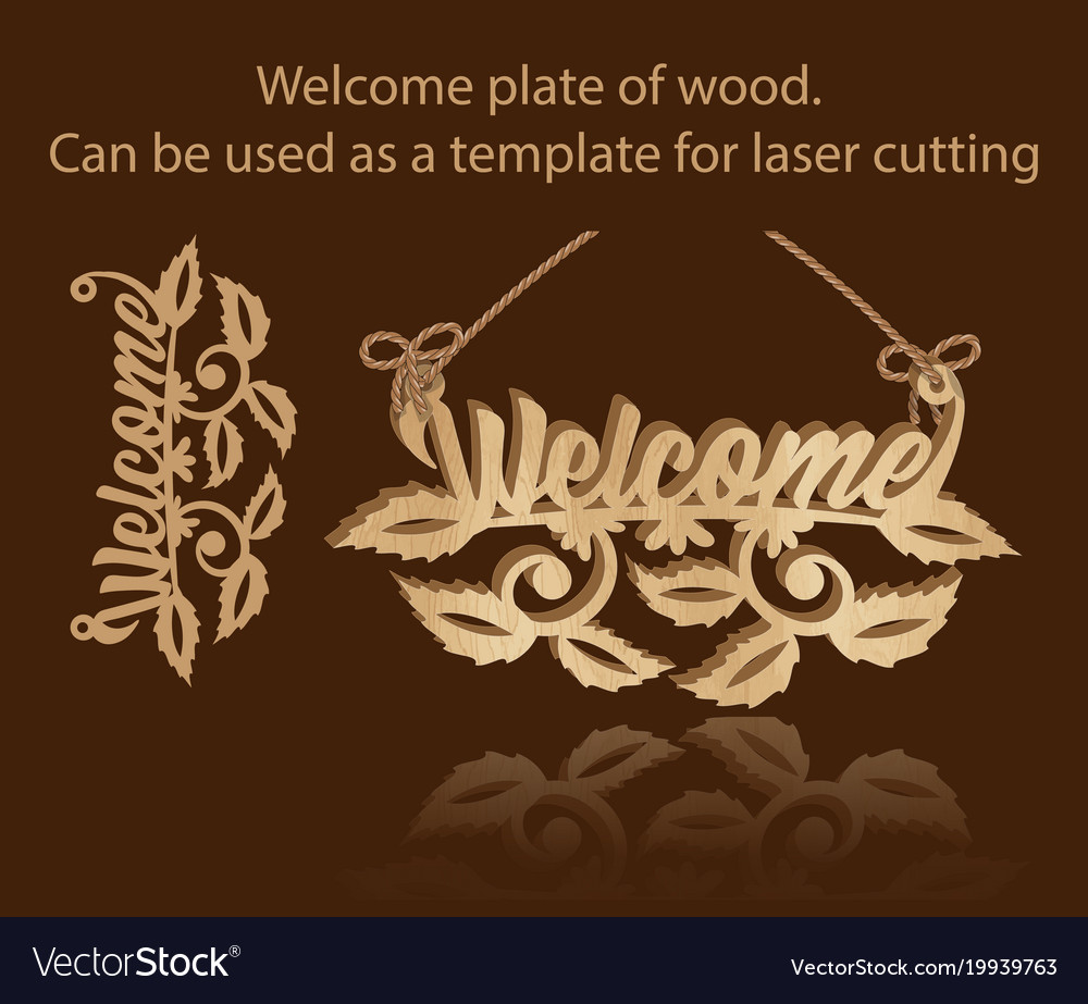 Welcome plate of wood can be used as a template