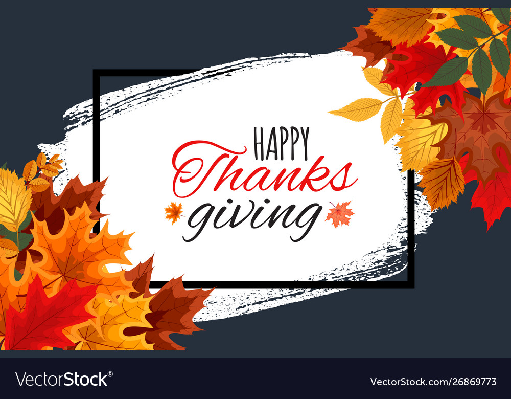 Happy thanksgiving day autumn background with