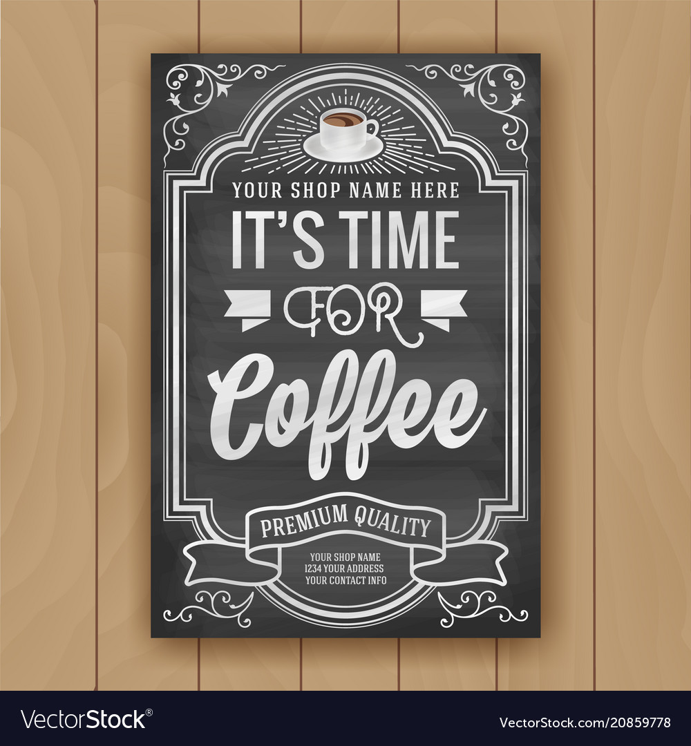 Coffee quote on chalkboard background for poster
