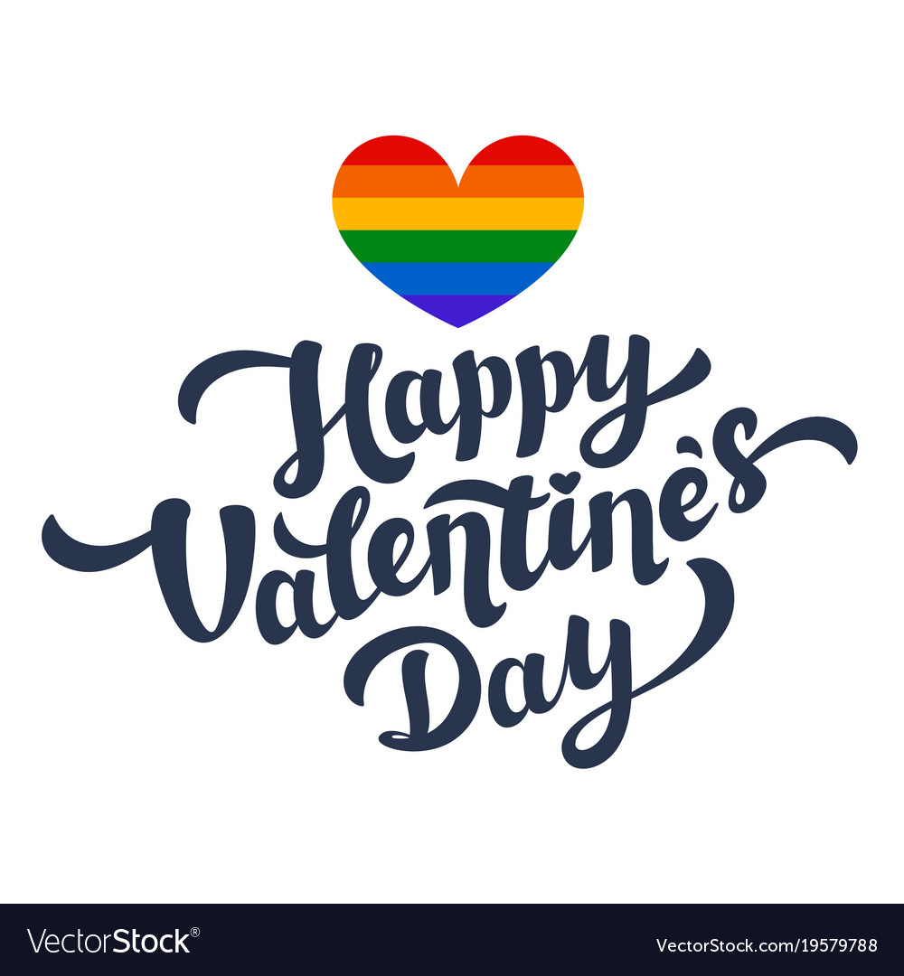 Happy Valentines Day Lettering And Rainbow Heart Vector Image