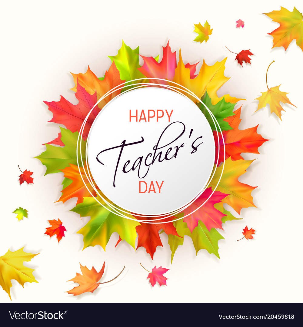 teachers day card with leaves royalty free vector image