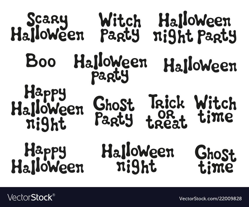 Halloween Phrases.Halloween Phrases Handdrawn Lettering Design Vector Image