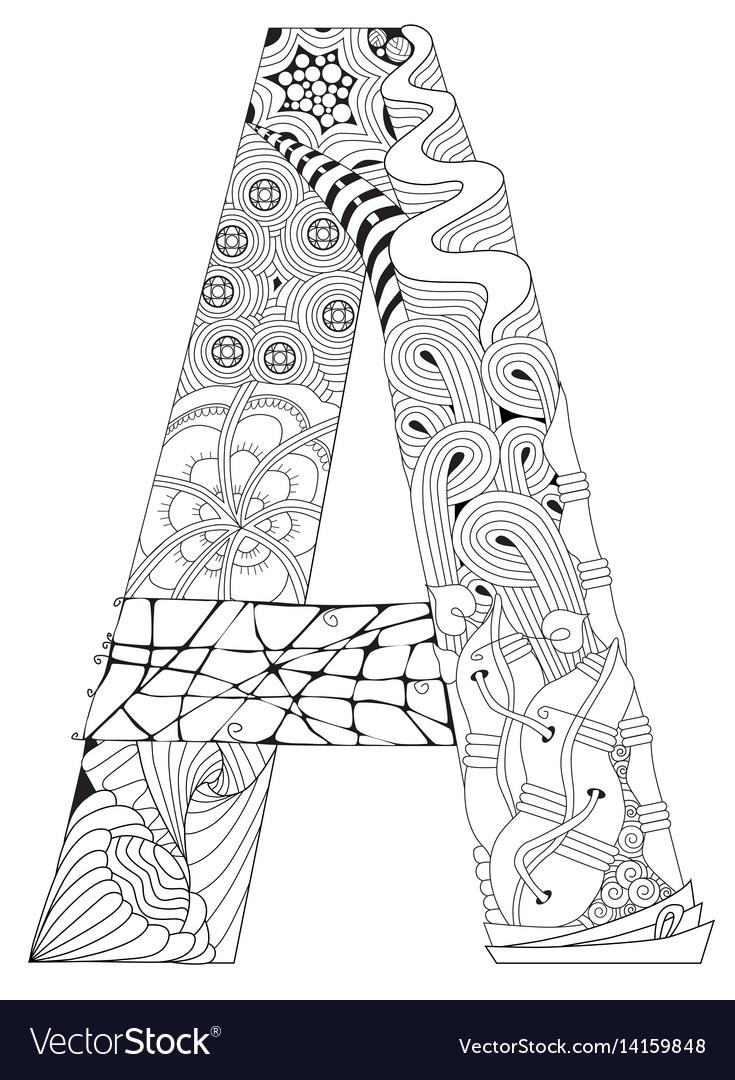 Decorative Letter A.Letter A For Coloring Decorative Zentangle