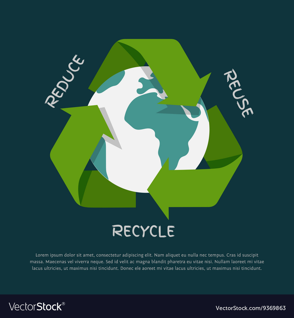 Recycling arrows symbol with Earth globe inside vector image