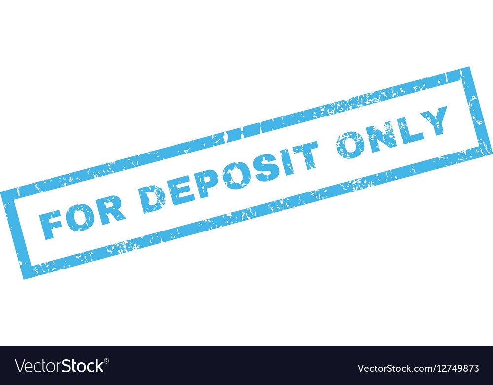 For Deposit Only Rubber Stamp Vector Image