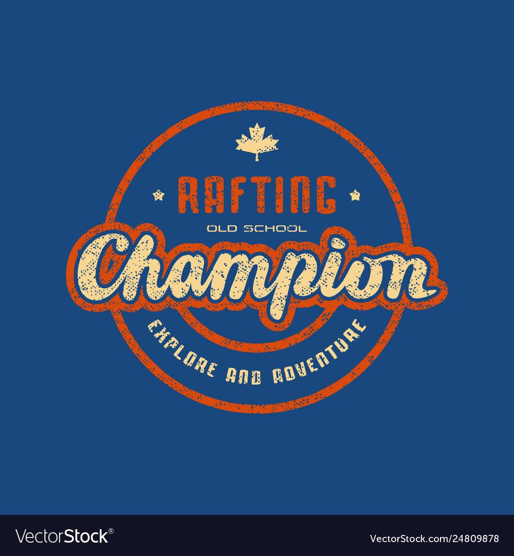 Rafting champion emblem for t-shirt