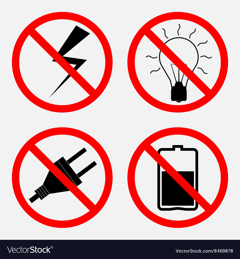 Set of signs prohibiting Electric operation the