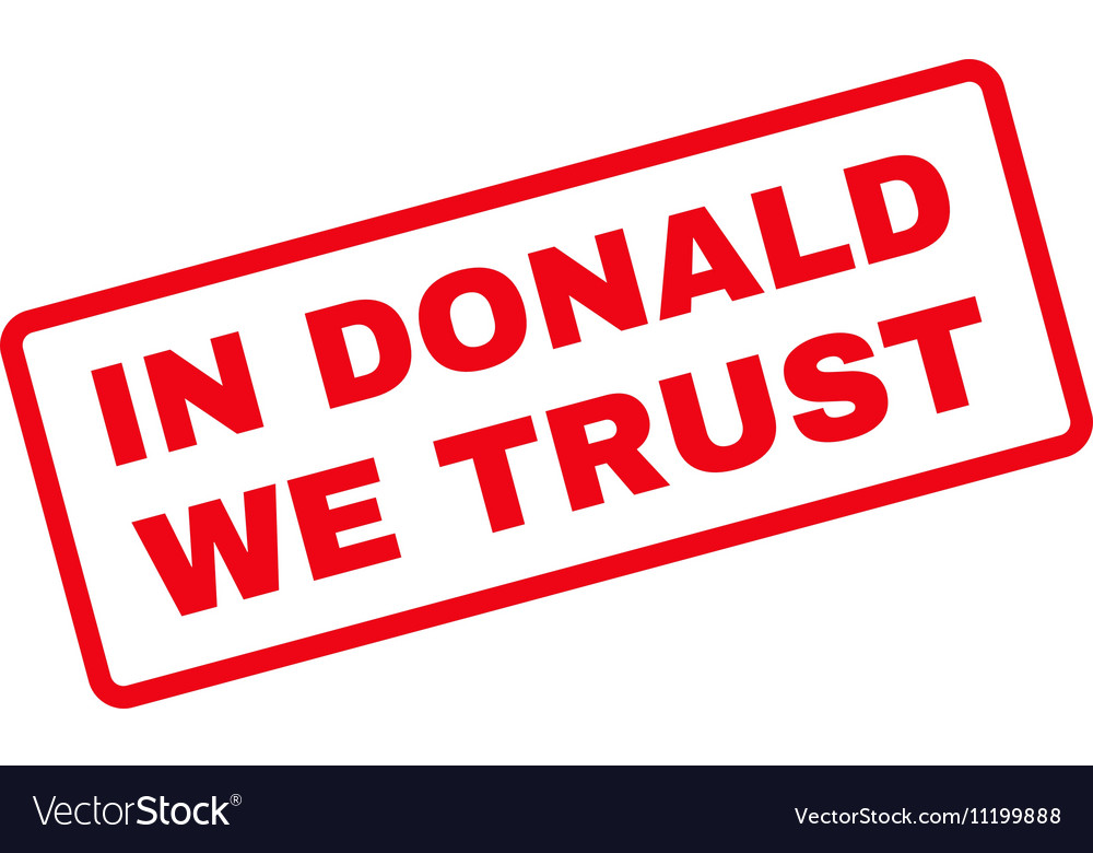 In Donald We Trust Rubber Stamp vector image