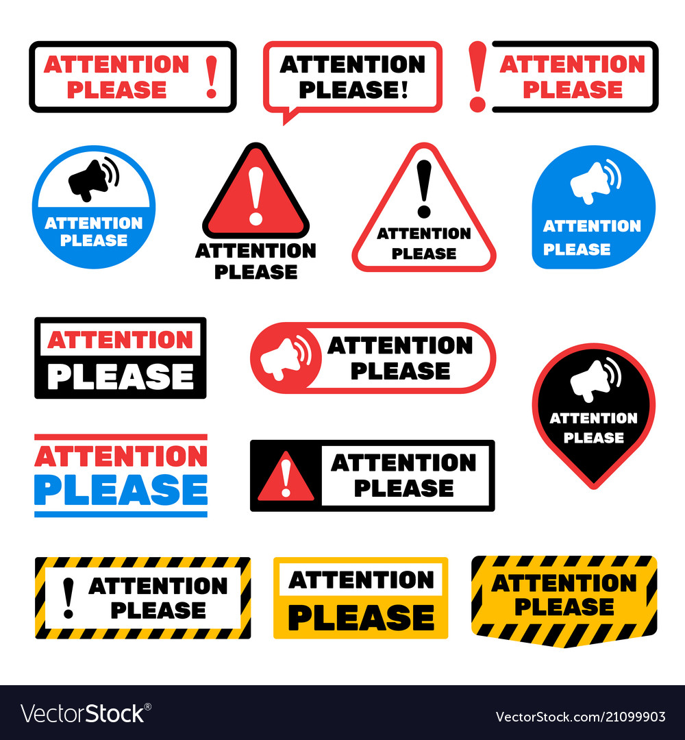 Attention please message signs alert