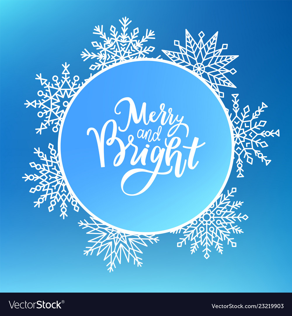 Merry and bright print lettering text